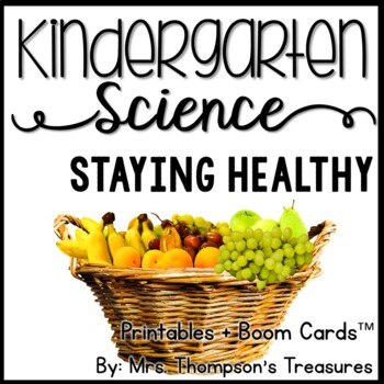 Staying Healthy Kindergarten Science NGSS