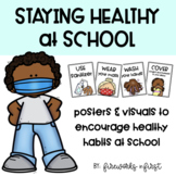Staying Healthy at School: Healthy Habits Posters and Visuals