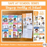 Staying Healthy at School Posters | Safe at School Series