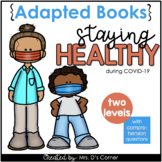 Staying Healthy in School Adapted Books [Level 1 and Level