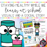 Stay Healthy while we Learn at School | Visuals and Social Story