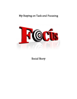 Staying On Task & Focusing Social Story