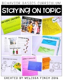 Staying On Topic-  Behavior Basics Program for Special Education