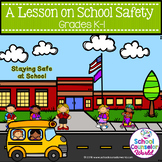School Safety, Guidance Lesson for Grades K-1