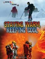 Staying Warm, Keeping Cool