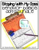 Staying With My Class- Behavior Basics Data Bundle