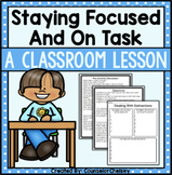 Staying On Task and Focused: A Classroom Lesson