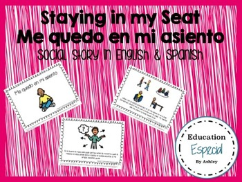 Staying in my Seat-Social Story in Spanish and English