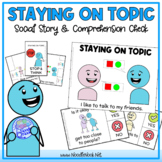 Staying on Topic - A Social Story (Social Skills in Elemen