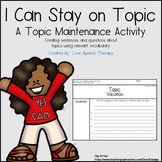 3-in-1 Staying on Topic - A Topic Maintenance Activity