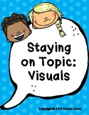 FREE Staying on Topic Visuals Topic Maintenance