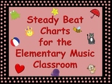 Steady Beat Charts for the Elementary Music Classroom