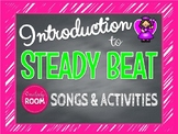 ELEMENTS OF MUSIC: Steady Beat
