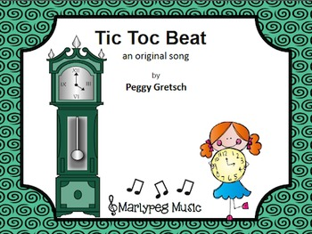 Steady Beat Song/Tic Toc Beat/ Song and Game
