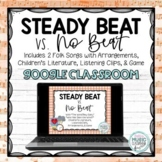 Steady Beat vs. No Beat BUNDLE for Google Slides, Presentation, Songs, Game