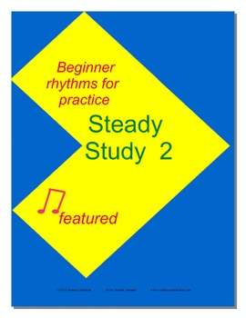 Steady Study 2   Rhythm Practice