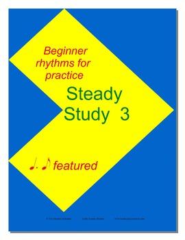 Steady Study 3  Rhythm Practice