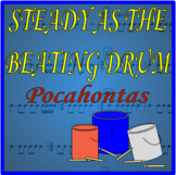 Steady as the Beating Drum from Pocahontas - Bucket Drummi