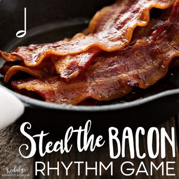 Steal the Bacon: half note