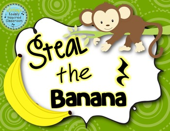 Steal the Banana: ta rest