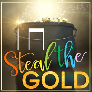 Steal the Gold: ta & titi