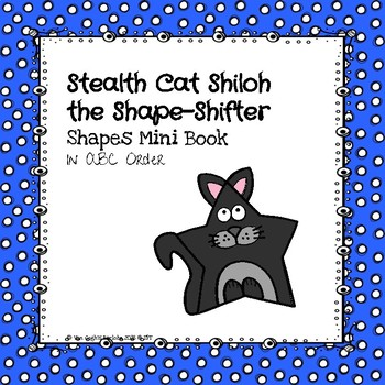 Stealth Cat Shiloh the Shape-Shifter Mini Book