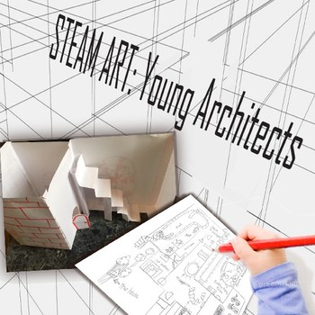 Steam Art Projects: Young Architects
