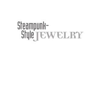 Steampunk Style Jewelry Victorian