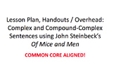 Steinbeck- Of Mice and Men: Complex & Compound Complex Sentences- Lesson Plan