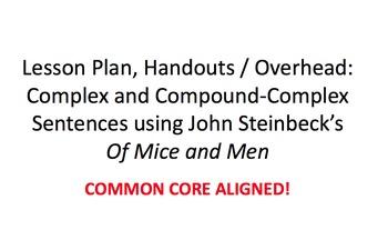 Steinbeck- Of Mice and Men: Complex & Compound Complex Sen