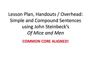 Steinbeck- Of Mice and Men: Simple & Compound Sentences- Lesson Plan