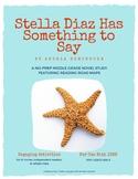 Stella Diaz Has Something to Say - A No-Prep Novel Study (