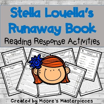 Stella Louella's Runaway Book Reader Response Activities