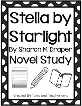 Stella by Starlight Novel Study