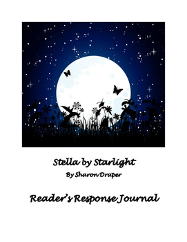 Stella by Starlight Reading Response Journal