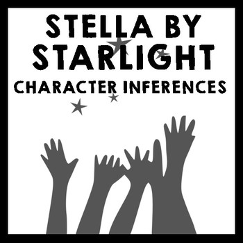 Stella by Starlight - Who is Stella? Character Inferences & Written Analysis