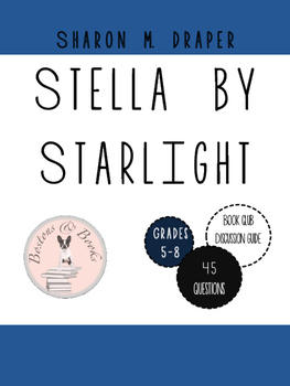Stella by Starlight by Sharon M. Draper Book Club Discussi