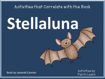 Stellaluna ~ 25 pages of Common Core Activities
