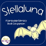 Stellaluna - A Language/Literacy Book Companion
