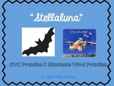 Stellaluna Activities:  CVC & Nonsense Word Activities