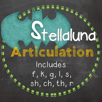 Stellaluna Articulation
