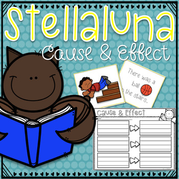 Stellaluna Cause and Effect