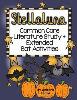 Stellaluna Common Core Literature Study + Extended Bat Activities