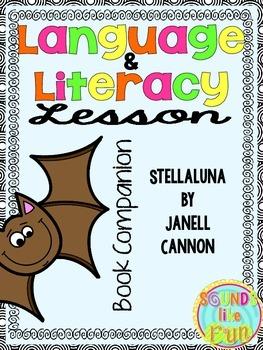 Language and Literacy Lesson: Stellaluna