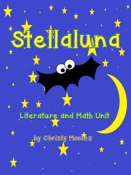 Stellaluna-Math and Literature Unit