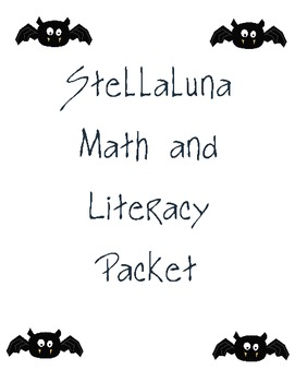 Stellaluna Math and Literacy Packet