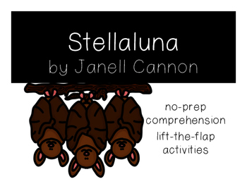 Stellaluna: No-Prep Lift-the-Flap Comprehension