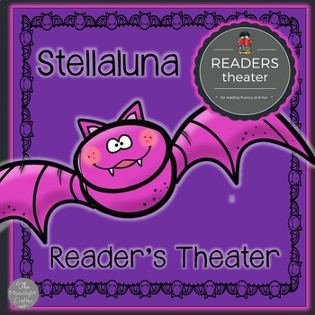 Stellaluna Reader's Theater Script with Activities
