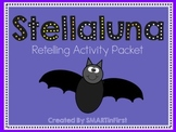 Stellaluna Retell Activity Packet