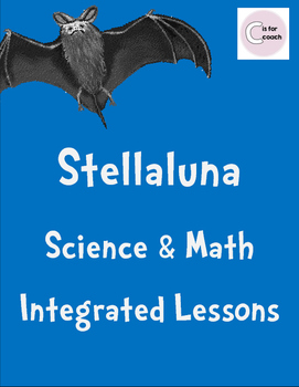 Stellaluna: Science & Math Lessons